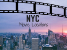 Amazing Film Locations You Can Visit in New York