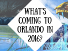 The Top Attractions Coming 2016!