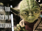 Get Your Geek on in California