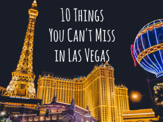 A 'Must-Do' List for Las Vegas