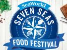 The Seven Seas Food Festival Returns to SeaWorld Orlando