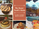 The Sweet Tooth Guide to Walt Disney World