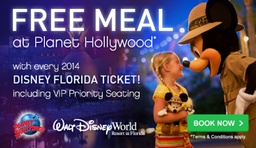 Free Meal at Planet Hollywood with 2014 Disney Tickets